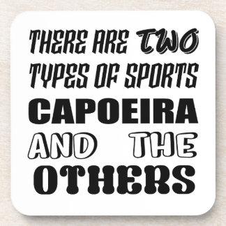 Posavasos Hay dos tipos de deportes Capoeira y otros
