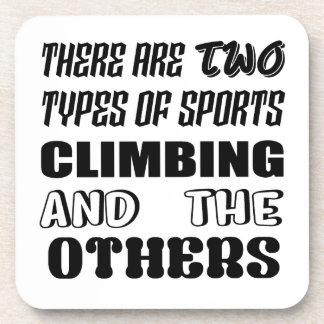 Posavasos Hay dos tipos de subir y de otros de los deportes