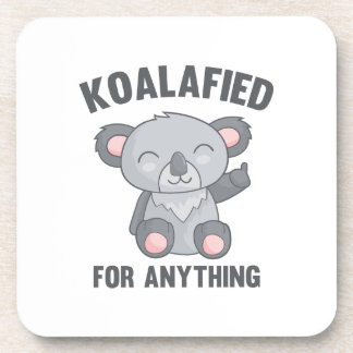 Posavasos Koalafied para cualquier cosa