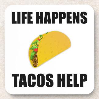 Posavasos La vida sucede ayuda del Tacos