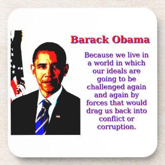 Posavasos Porque vivimos en un mundo - Barack Obama