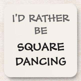 Posavasos Sería bastante baile cuadrado