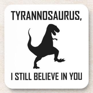 Posavasos Todavía creo el Tyrannosaurus Rex