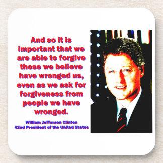 Posavasos Y es tan importante - Bill Clinton