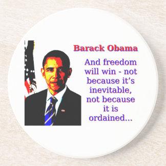 Posavasos Y la libertad ganará - a Barack Obama