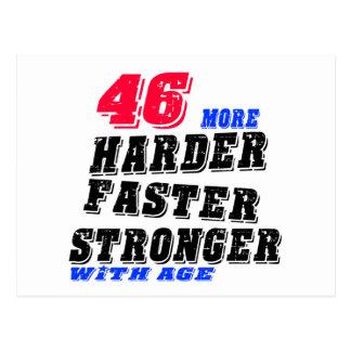 Postal 46 más fuertes más rápidos más duros con edad