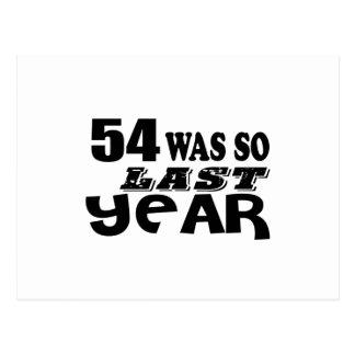 Postal 54 estaban tan así que el año pasado los diseños