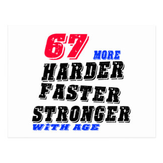 Postal 67 más fuertes más rápidos más duros con edad