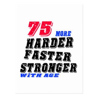 Postal 75 más fuertes más rápidos más duros con edad
