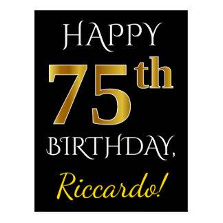 Postal 75.o cumpleaños del oro negro, falso + Nombre de