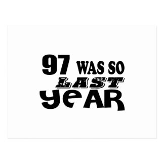 Postal 97 estaban tan así que el año pasado los diseños