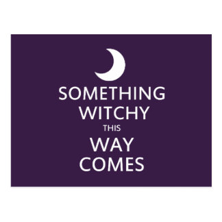 Postal Algo Witchy esta manera viene