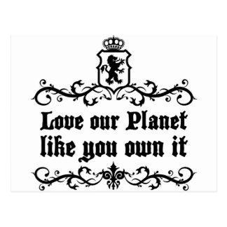 Postal Ame nuestro planeta como usted lo poseen cita