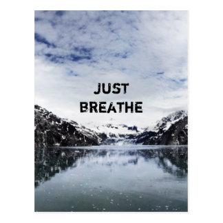"""Postal """"Apenas respire.""""  Cita de Inpirational"""