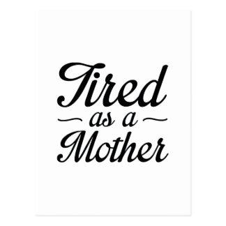 Postal Cansado como madre