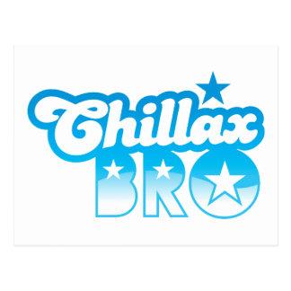 Postal ¡Chillax Bro!  RELAJE Y ENFRÍE al hermano en azul