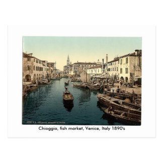 Postal Chioggia, mercado de pescados, Venecia, Italia 18…