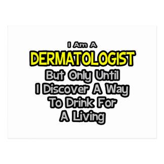 Postal Chiste del dermatólogo. Bebida para una vida