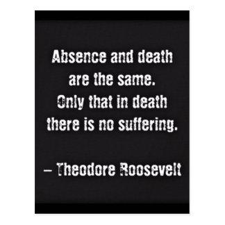 Postal Cita de Teddy Roosevelt - ausencia y muerte