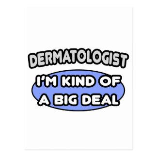Postal Clase del dermatólogo… de una gran cosa