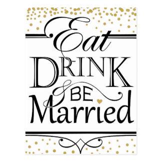 Postal Coma la bebida y sea diseño casado de la