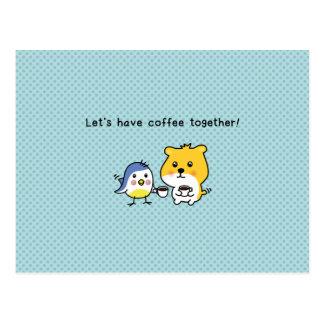 ¡postal - comamos una taza de café juntos! postal