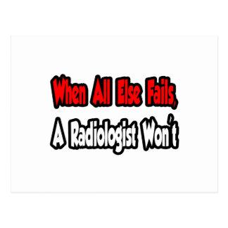 Postal Cuando todo falla, un radiólogo no