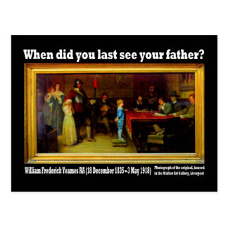 ¿Postal - 'cuándo usted último vio a su padre? Postal