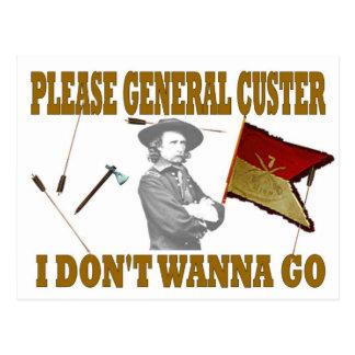 POSTAL CUSTER POR FAVOR GENERAL, NO QUIERO IR