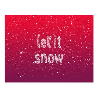 """Postal """"Déjelo nevar"""" tipografía y pendiente roja"""