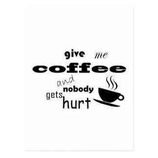 Postal Déme el café y nadie consigue daño