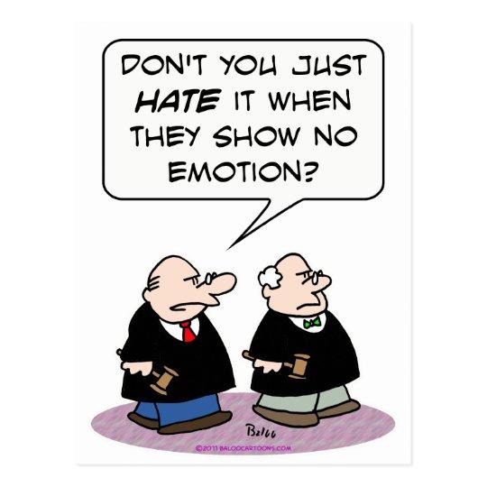 Postal demostración del odio del juez ninguna emoción