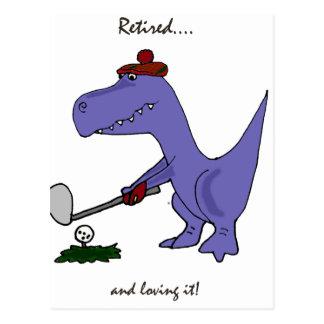 Postal Dinosaurio jubilado divertido Gofing de T-Rex
