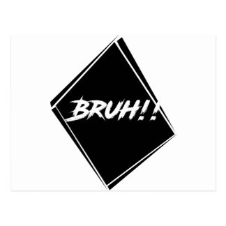 "Postal Diseño de la palabra de ""Bruh"""