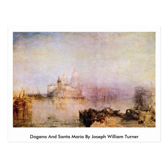 Postal Dogana y Santa María de José Guillermo Turner