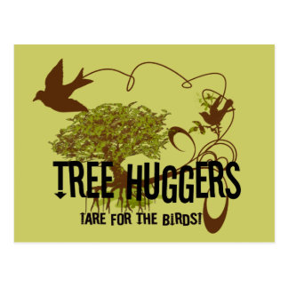 Postal El árbol Huggers está para los pájaros