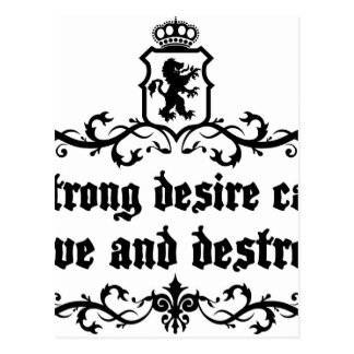 Postal El deseo fuerte puede amar y destruir cita