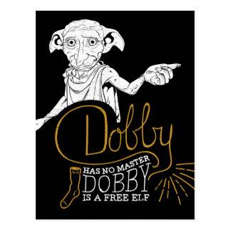 Postal El Dobby de Harry Potter el | no tiene ningún amo