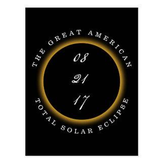 Postal El eclipse solar total 2017 estaba allí
