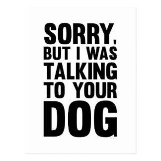 Postal El hablar con su perro