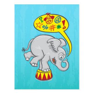 Postal Elefante enojado del circo que dice malas palabras