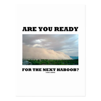 Postal ¿Está usted listo para el Haboob siguiente?