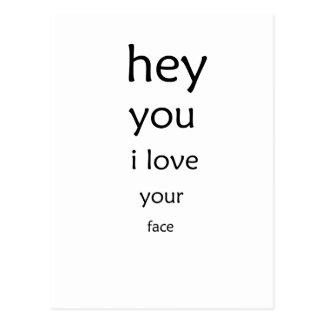 Postal ey usted amor de i su cara
