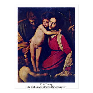 Postal Familia santa de Miguel Ángel Merisi DA Caravaggio