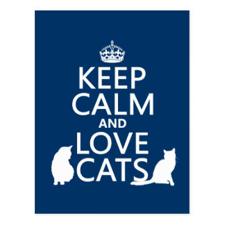 Postal Guarde la calma y ame los gatos
