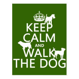 Postal Guarde la calma y camine el perro - todos los