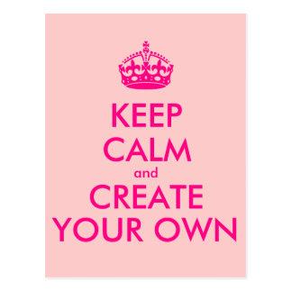 Postal Guarde la calma y cree sus los propios - rosa
