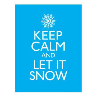 """Postal """"Guarde la calma y déjela nevar"""