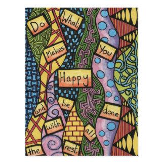 Postal Haga qué le hace feliz