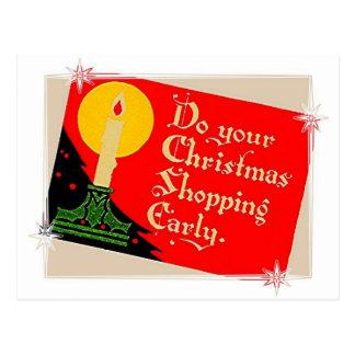 Postal ¡Haga su navidad que hace compras temprano!